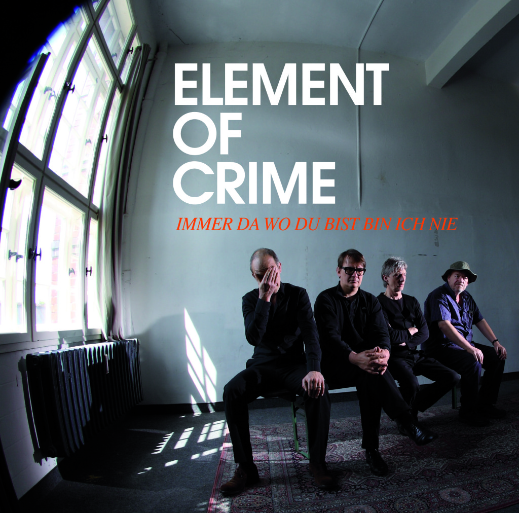 Element Of Crime Tour 2021